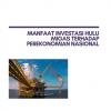 Studi Manfaat Investasi Hulu Migas dalam Mendukung Perekonomian Nasional (2)